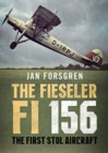 The Fieseler Fi 156 Storch : The First STOL Aircraft - Book