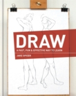 Draw : A Fast, Fun & Effective Way to Learn - Book