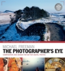 The Photographer's Eye Remastered 10th Anniversary : Composition and Design for Better Digital Photographs - Book
