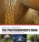The Photographer's Mind Remastered : Creative Thinking for Better Digital Photos - Book