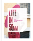 Life in 50mm: The Photographer's Lens - Book