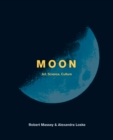 Moon : Art, Science, Culture - eBook