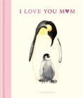 I Love You Mum - Book