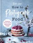 How to Photograph Food - Book