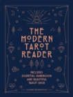 The Modern Tarot Reader : Harness tarot energy for personal development and healing - Book