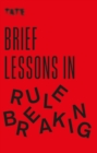 Tate: Brief Lessons in Rule Breaking - eBook