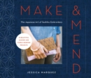 Make & Mend : The Japanese Art of Sashiko Embroidery-15 Beautiful Visible Mending Projects - eBook