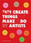 Tate Create Things to Make & Do - Book