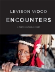 Encounters : A Photographic Journey - Book