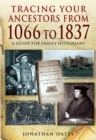 Tracing Your Ancestors from 1066 to 1837 - eBook