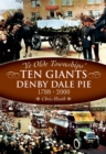 The Denby Dale Pies, 1788-2000 - eBook