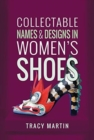 Collectable Names and Designs in Women's Shoes - Book