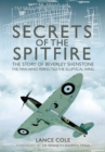 Secrets of the Spitfire : The Story of Beverley Shenstone, The Man Who Perfected the Elliptical Wing - eBook