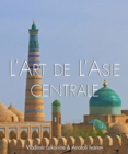 L'art de l'Asie Centrale - eBook