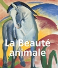 La Beaute Animale : Mega Square - eBook