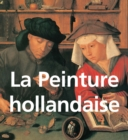 La Peinture hollandaise : Mega Square - eBook