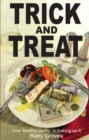 Trick and Treat : how 'healthy eating' is making us ill - eBook