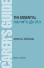 The Essential Carer's Guide - Book