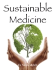 Sustainable Medicine - Book