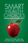Smart Health Choices : making sense of health advice - eBook