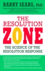 The Resolution Zone : the science of the resolution response - eBook