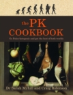 The PK Cookbook : Go Paleo-ketogenic and get the best of both worlds - eBook