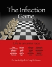 The Infection Game : life is an arms race - Book