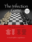 The Infection Game : life is an arms race - eBook