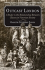 Outcast London : A Study in the Relationship Between Classes in Victorian Society - Book