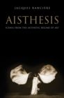 Aisthesis : Scenes from the Aesthetic Regime of Art - Book