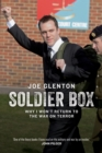 Soldier Box : Why I Won't Return to the War on Terror - Book
