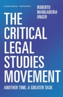 The Critical Legal Studies Movement : Another Time, a Greater Task - Book