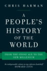 A People's History of the World : From the Stone Age to the New Millennium - eBook