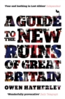 A Guide to the New Ruins of Great Britain - eBook