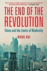 The End of the Revolution : China and the Limits of Modernity - eBook