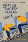 First As Tragedy, Then As Farce - eBook