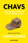 Chavs : The Demonization of the Working Class - eBook