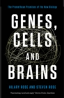Genes, Cells and Brains : The Promethean Promises of the New Biology - eBook