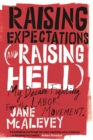Raising Expectations (And Raising Hell) - eBook