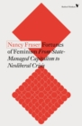 The Fortunes of Feminism : From State-Managed Capitalism to Neoliberal Crisis - eBook