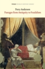 Passages From Antiquity to Feudalism - eBook