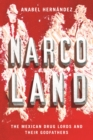 Narcoland : The Mexican Drug Lords and Their Godfathers - eBook