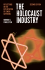 The Holocaust Industry: Reflections on the Exploitation of Jewish Suffering - Book