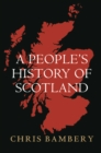 A People's History of Scotland - eBook