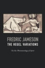 Hegel Variations : On the Phenomenology of the Spirit - eBook