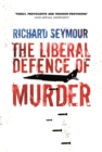 The Liberal Defence of Murder - eBook