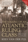 The Making of an Atlantic Ruling Class - eBook