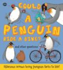 Could a Penguin Ride a Bike? - Book