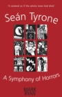 Sean Tyrone : A Symphony of Horrors - eBook
