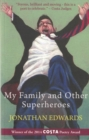 My Family and Other Superheroes - Book